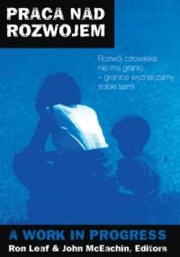 Praca nad rozwojem - Ron Leaf - okładka książki