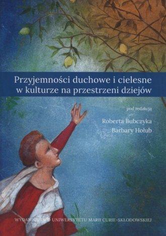 Przyjemności duchowe i cielesne - okładka książki
