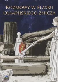 Rozmowy w blasku olimpijskiego - okładka książki