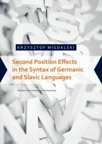 Second Position Effects in the Syntax of Germanic and Slavic Languages - okładka książki