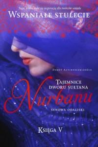 Tajemnice dworu sułtana Nurbanu. - okładka książki