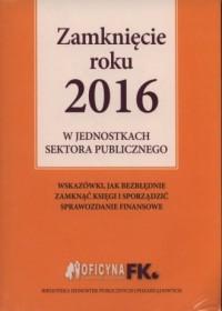 Zamknięcie roku 2016 w jednostkach - okładka książki