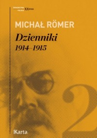 Dzienniki 1914-1915. Tom 2. Seria: Świadectwa. Polska. XX wiek - okładka książki