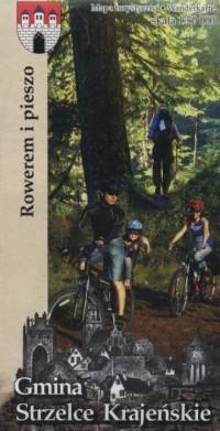 Gmina Strzelce Krajeńskie rowerem i pieszo 1:50 000 - okładka książki