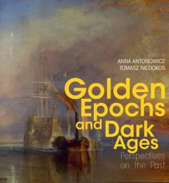 Golden Epochs and Dark Ages. Perspectives - okładka książki