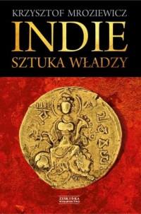 Indie. Sztuka władzy - Krzysztof - okładka książki