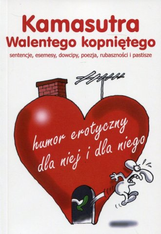 Kamasutra Walentego kopniętego. - okładka książki