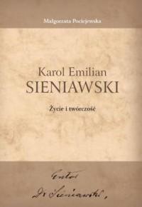 Karol Emilian Sieniawski. Życie i twórczość - okładka książki