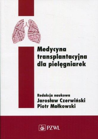 Medycyna transplantacyjna dla pielęgniarek - okładka książki