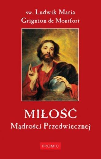Miłość Mądrości Przedwiecznej - okładka książki