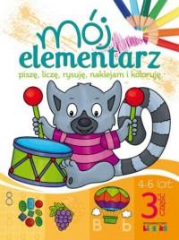 Mój elementarz 4-6 lat cz. 3 - okładka podręcznika