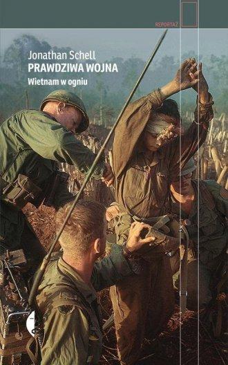 Prawdziwa wojna. Wietnam w ogniu. - okładka książki