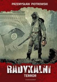 Radykalni. Terror - Przemysław - okładka książki