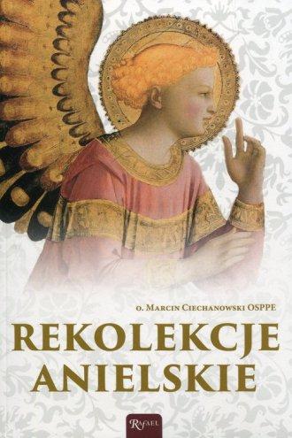 Rekolekcje anielskie - okładka książki