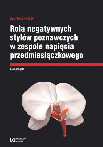 Rola negatywnych stylów poznawczych - okładka książki