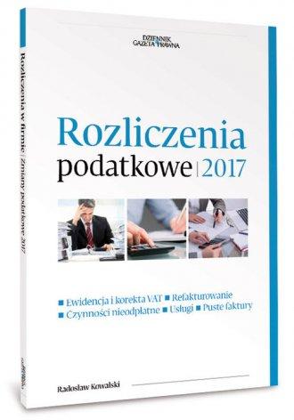 Rozliczenia podatkowe 2017 - okładka książki