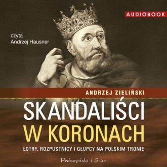 Skandaliści w koronach - pudełko audiobooku