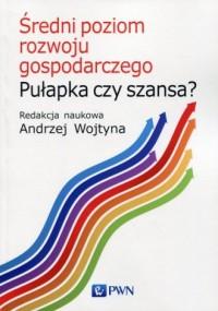 Średni poziom rozwoju gospodarczego. - okładka książki