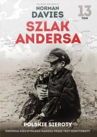 Szlak Andersa. Tom 13. Polskie - okładka książki