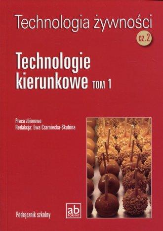 Technologia żywności cz. 2. Technologie - okładka podręcznika