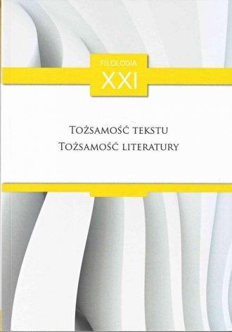 Tożsamość tekstu, tożsamość literatury - okładka książki