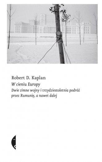 W cieniu Europy. Dwie zimne wojny - okładka książki