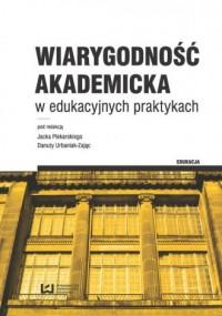 Wiarygodność akademicka w edukacyjnych - okładka książki