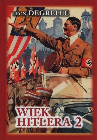 Wiek Hitlera. Tom 2 - okładka książki