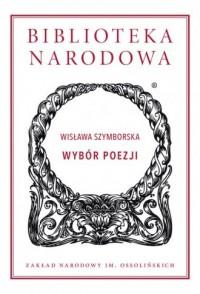 Wybór poezji. Biblioteka Narodowa - okładka książki
