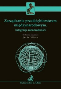 Zarządzanie przedsiębiorstwem międzynarodowym. Integracja różnorodności - okładka książki