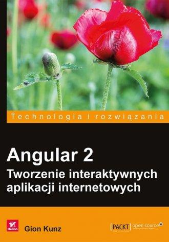 Angular 2. Tworzenie interaktywnych - okładka książki