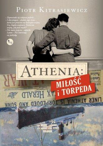 Athenia. Miłość i torpeda - okładka książki