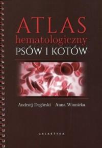 Atlas hematologiczny psów i kotów - okładka książki
