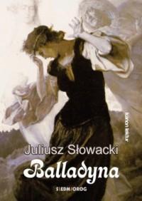 Balladyna - Juliusz Słowacki - okładka książki