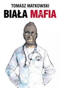 Biała mafia - okładka książki