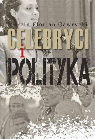Celebryci i polityka - okładka książki