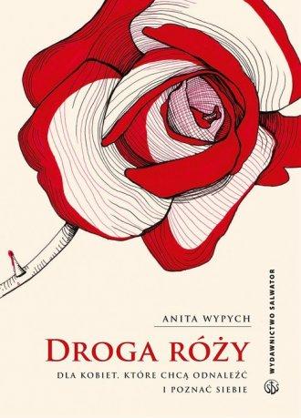 Droga Róży. Dla kobiet, które chcą - okładka książki