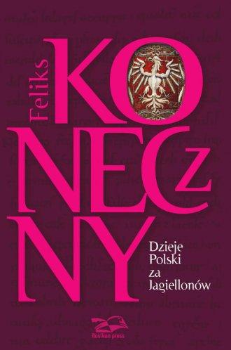 Dzieje Polski za Jagiellonów - okładka książki