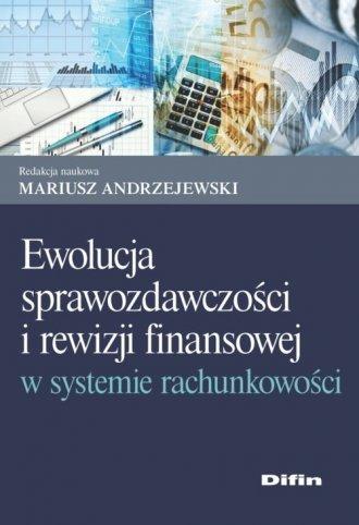 Ewolucja sprawozdawczości i rewizji - okładka książki