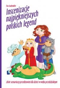 Inscenizacje najpiękniejszych polskich legend - okładka książki