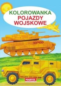 Kolorowanka. Pojazdy wojskowe - Jarosław Żukowski - okładka książki