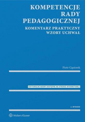 Kompetencje rady pedagogicznej. - okładka książki