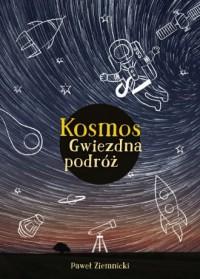 Kosmos. Gwiezdna podróż - Paweł - okładka książki
