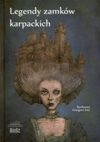 Legendy zamków karpackich - okładka książki