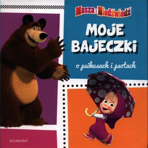 Masza i niedźwiedź. Moje bajeczki - okładka książki