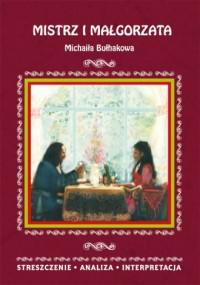Mistrz i Małgorzata Michaiła Bułhakowa. - okładka książki