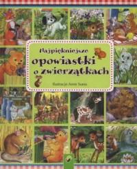 Najpiękniejsze opowiastki o zwierzętach - okładka książki
