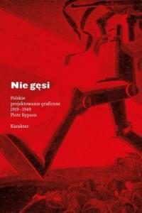 Nie gęsi. Polskie projektowanie - okładka książki