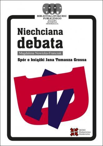 Niechciana debata. Spór o książki - okładka książki