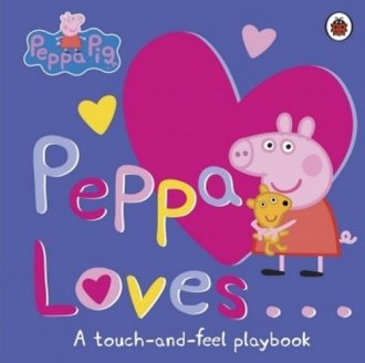 Peppa Loves. A Touch and Feel Playbook - okładka książki